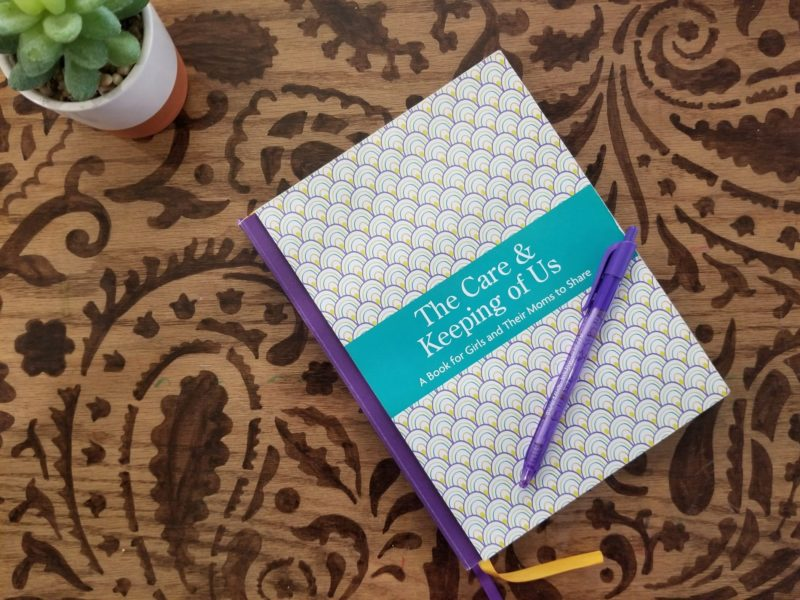 The Care & Keeping of Us Journal
